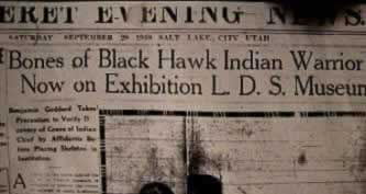 Photo copy of frontpage article that appeared in the Deseret News with the headlines Bones of Black Hawk Indian Warrior Now On Exhibition L.D.S. Museum